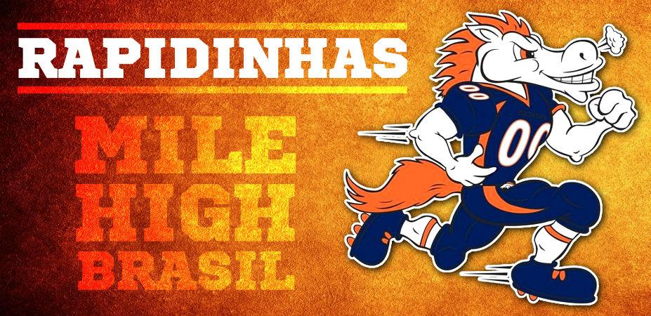 Rapidinhas do Broncos